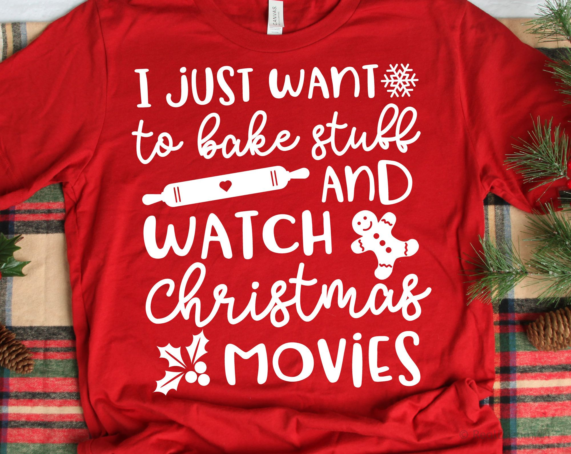 Download I Just Want to Bake Stuff and Watch Christmas Movies Svg ...