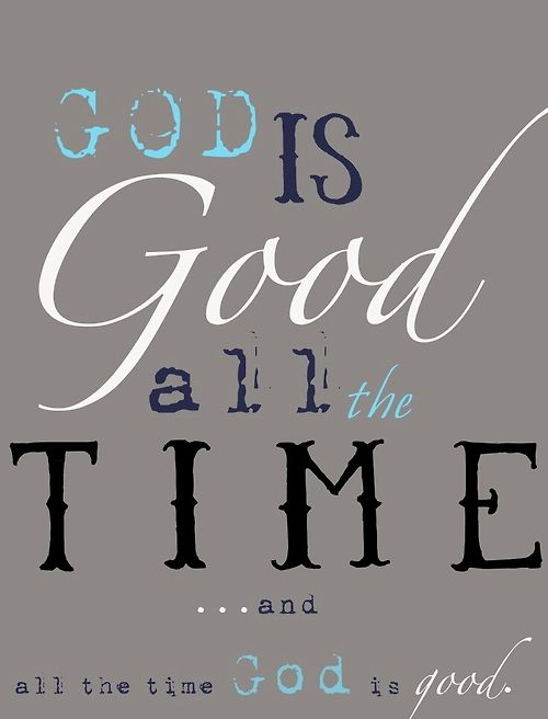 God Is Good Faithsmessengercom Pinterest God God Is Good