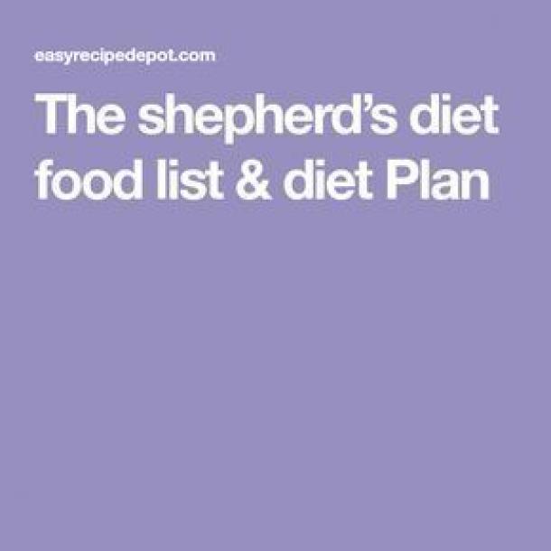 The Shepherds Diet Food List Diet Plan Dietplan Shepherds Diet Diet Food List Bible Diet