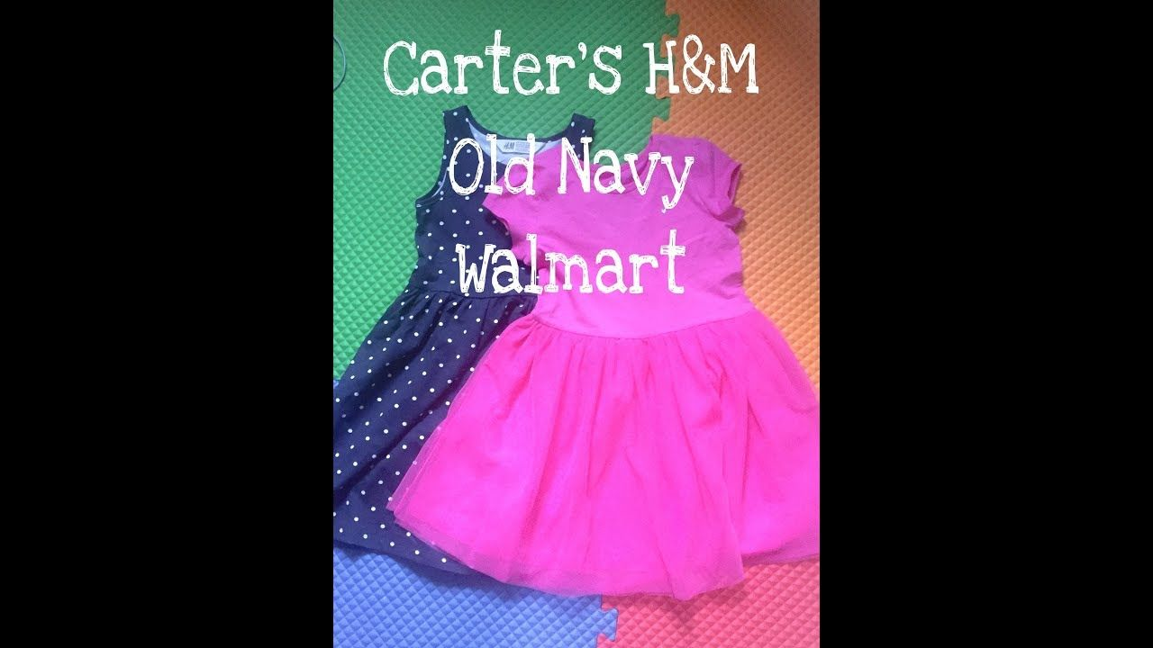 fbc3f1a33283 Toddler Girl (3 years old) Clothing Haul! Spring&Summer |Old Navy|Target|  Carter's|H&M|Walmart|2018 - YouTube