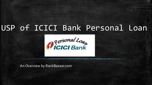 Usp Of Icici Bank Personal Loan By Bankbazaar Com