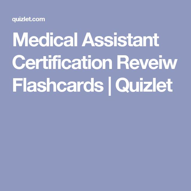Medical Assistant Certification Reveiw Flashcards   Quizlet