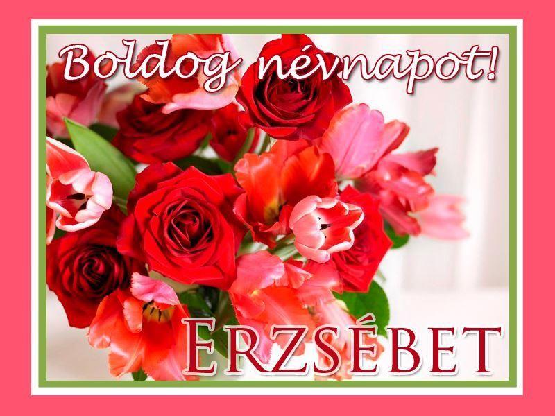 boldog névnapot erzsébet Boldog névnapot, Erzsébet! | Névnaptár | Pinterest | Happy birthday boldog névnapot erzsébet