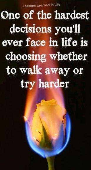 stay or walk away