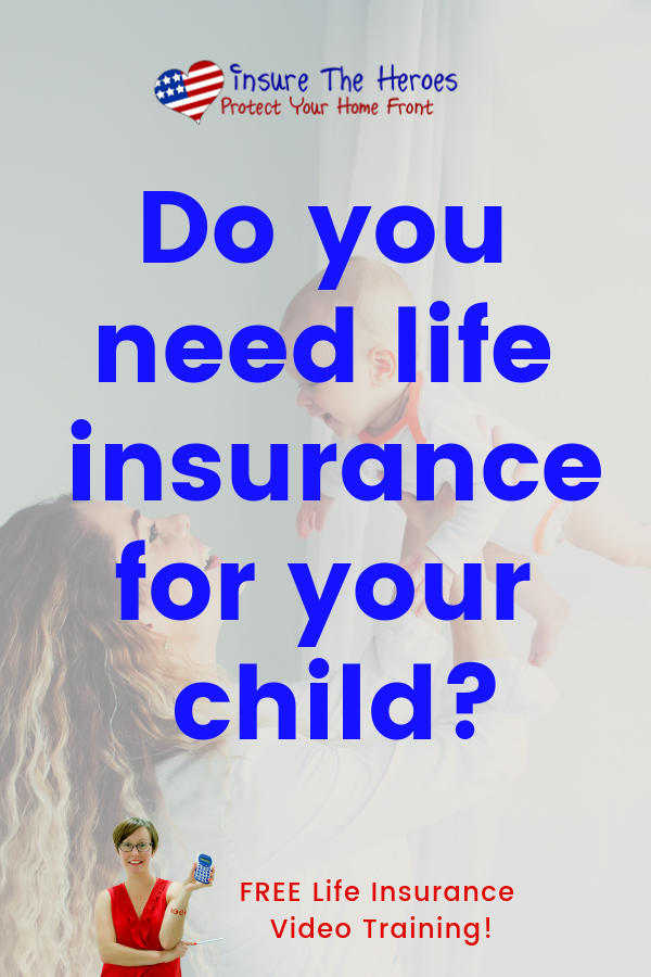 Parents Vary On Their Thoughts About Child Life Insurance The