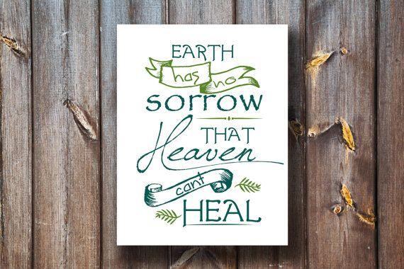 Earth Has No Sorrow That Heaven Can't Heal