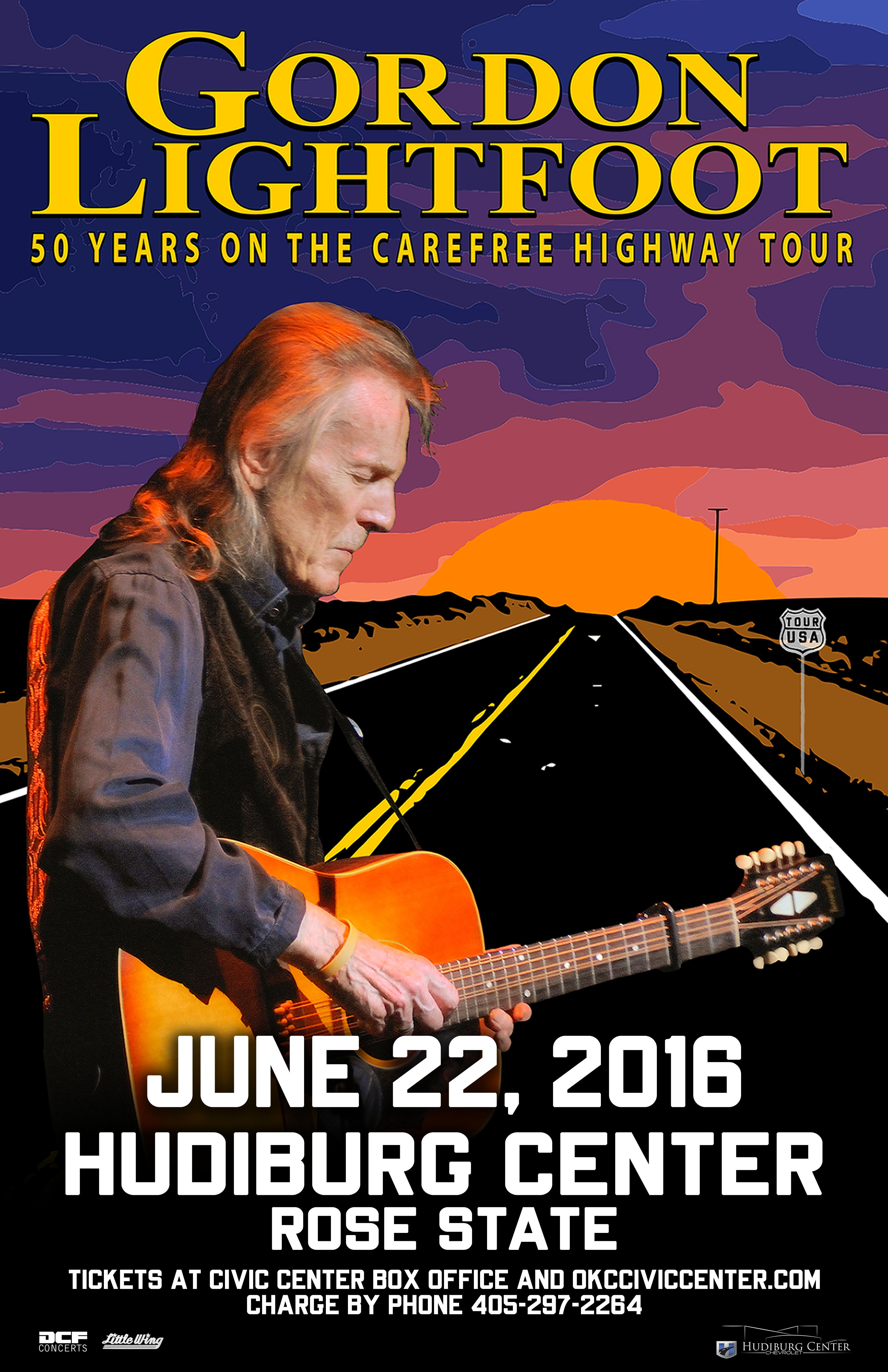 GORDON LIGHTFOOT Wed   Jun 22 Rose State College Hudiburg Chevrolet Center  6000 Trosper Rd. Midwest City, OK Tickets On Sale Now Civic Center Box  Office ...