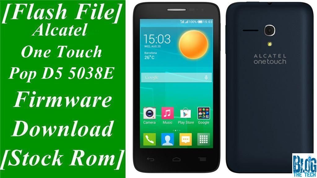 alcatel one touch pop d5 5038e firmware download