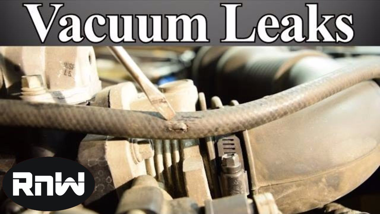 How to Find and Fix Vacuum Leaks  Ultimate Guide   things