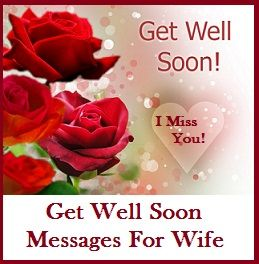 sample get well soon messages and wishes get well soon messages for