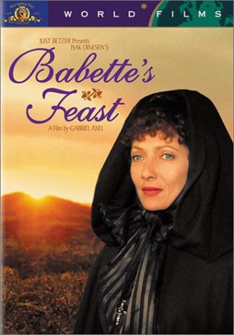 Babette's Feast - She is a French chef from a famous restaurant in Paris. She becomes a refugee during the French Revolution and she uses her winnings from a lottery to cook the most fabulous dinner for the people who sheltered her. This movie is so wonderful and so beautiful. It is about character, music, individuality and love through actions. My favorite movie and my favorite movie about food.
