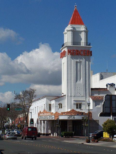 20070223 Merced Theatre California Places To Visit Merced Merced California
