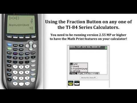 Using The Fraction Button On A Ti 84 Series Calculator Algebra Help Fractions Calculator