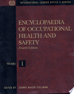 Photo of Download Encyclopaedia of Occupational Health and Safety: The body, health care, management and policy, tools and approaches Free