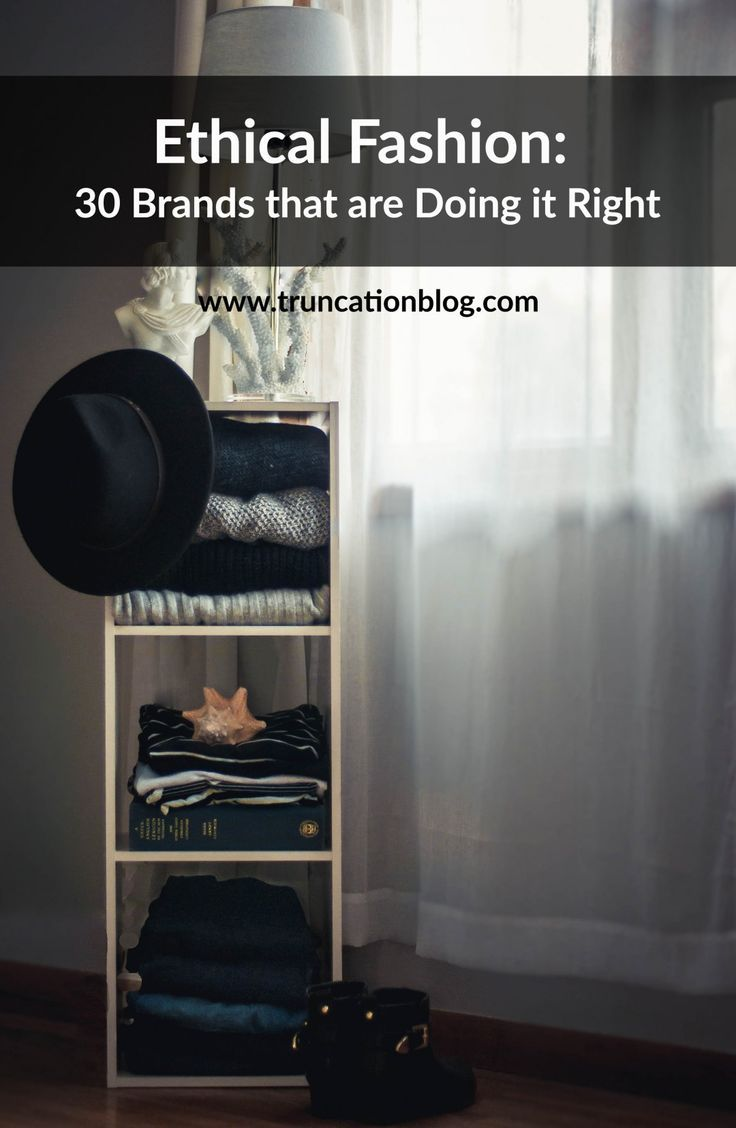 Ethical Fashion 30 Brands That Are Doing It Right Fairtrade Fashrev Ethical Fashion Ethical Fashion Brands Sustainable Fashion Brands