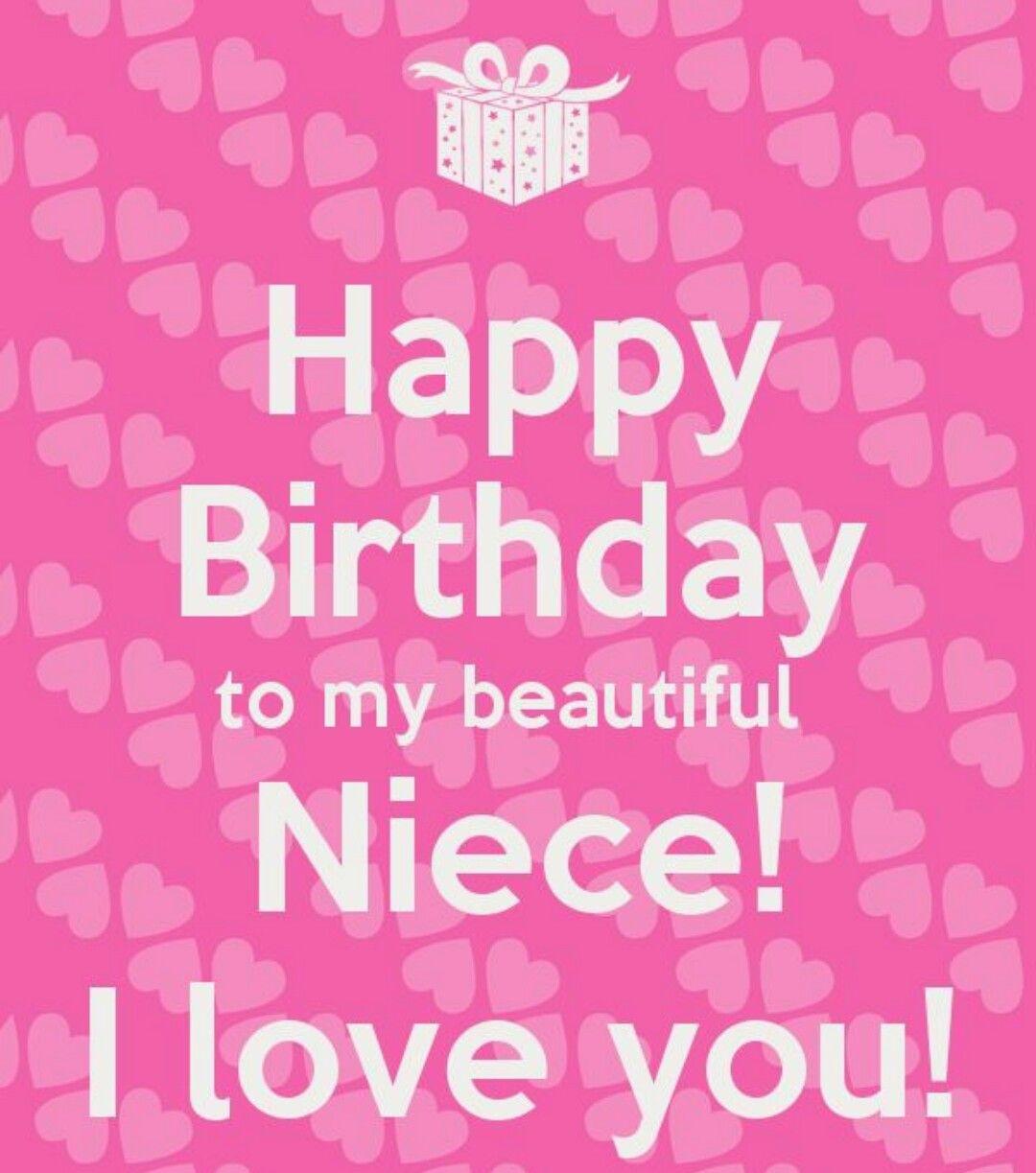 Happy Birthday To My Beautiful Niece! I Love You
