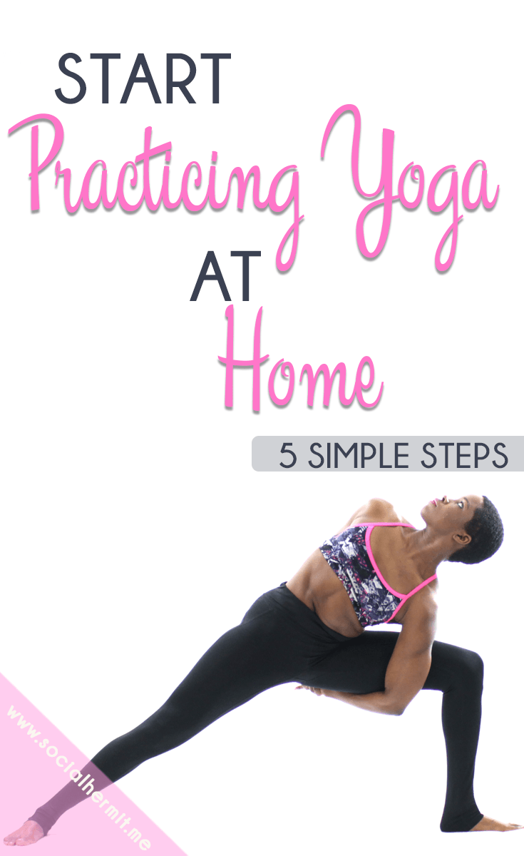 5 Easy Steps To Start Practicing Yoga At Home Socialhermit Me Yoga At Home Learn Yoga Yoga Help