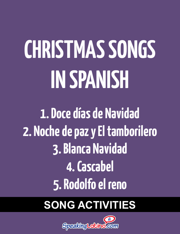 Spanish Class Activities With Christmas Songs In Spanish Spanish Class Learning Spanish Spanish Christmas Songs