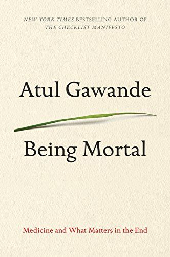 [X] A book chosen by my spouse  Being Mortal: Medicine and What Matters in the End   Atu Gawande (8)