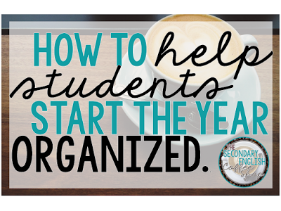 How To Help Students Start the Year Organized - The Secondary English Coffee Shop