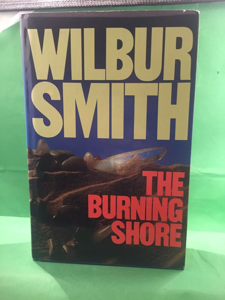 Details about the burning shore book by wilbur smith 1985