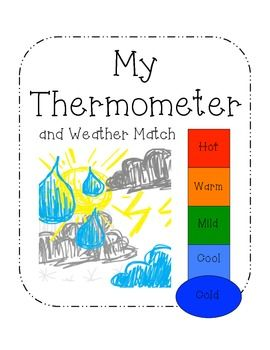 My Thermometer And Weather Match Weather Lessons Teaching