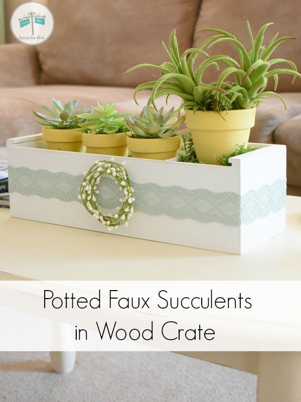 Potted Faux Succulents in Wood Crate : Thrift Store Find Makeover #thriftstorefinds