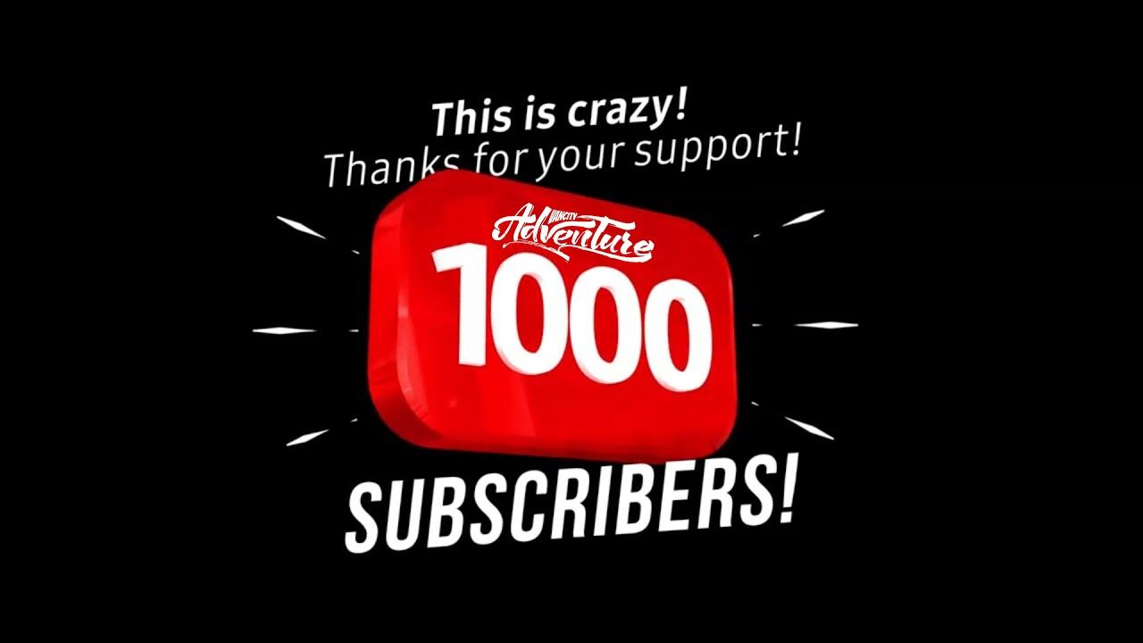 1000 Subscribers - Thank You | VANCITY ADVENTURE