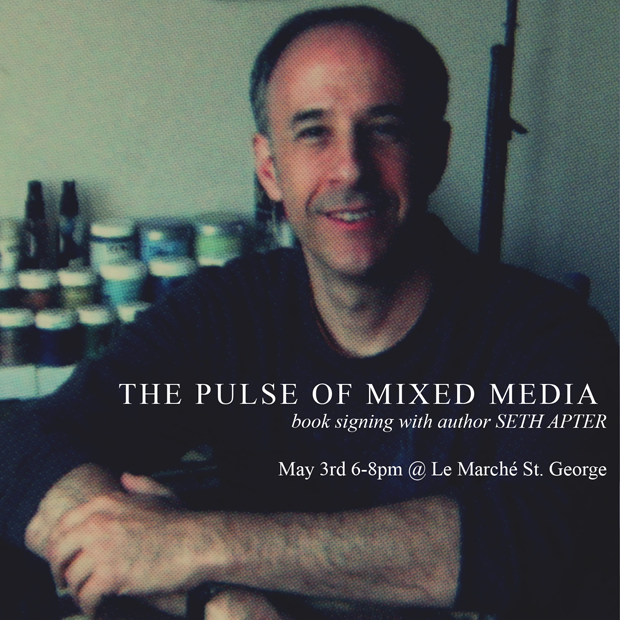 The Pulse of Mixed Media book signing May 3, 2012 Le Marche St George, Vancouver BC 6 to 8 pm