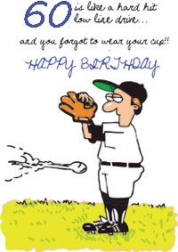 A Funny 60th Birthday Card About Baseball