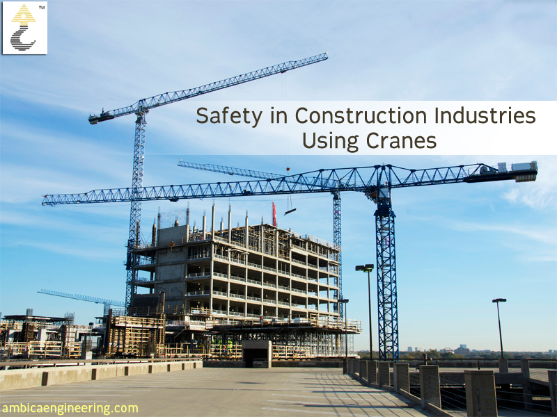 Importance of Safety in Construction Industries Using Cranes http://goo.gl/QUPsx4  #CraneCompany