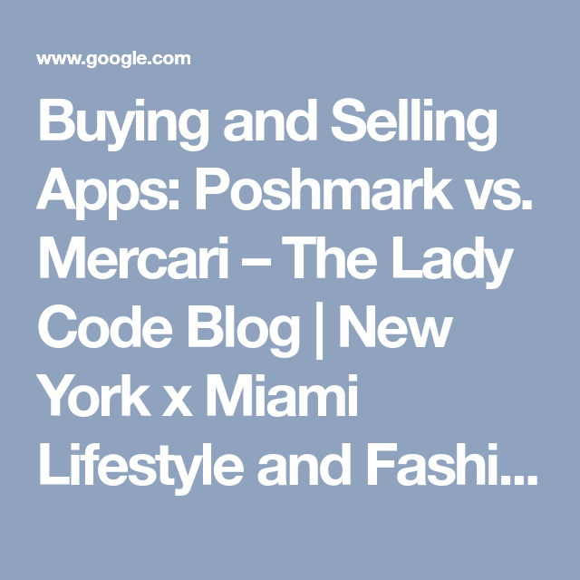 Buying and Selling Apps Poshmark vs. Mercari The Lady