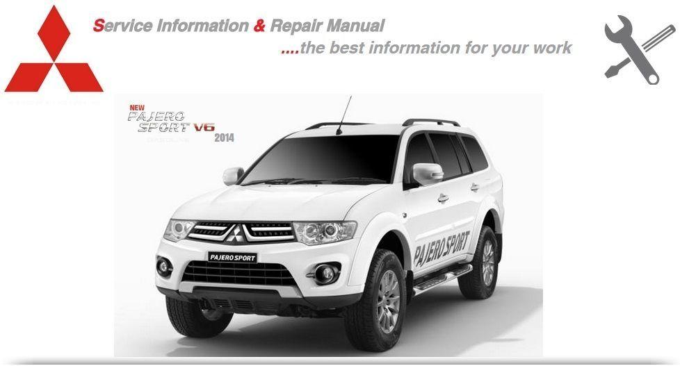 Mitsubishi Pajero Sport 2014 Workshop Manual Mitsubishi Pajero Sport Car Repair Service Repair