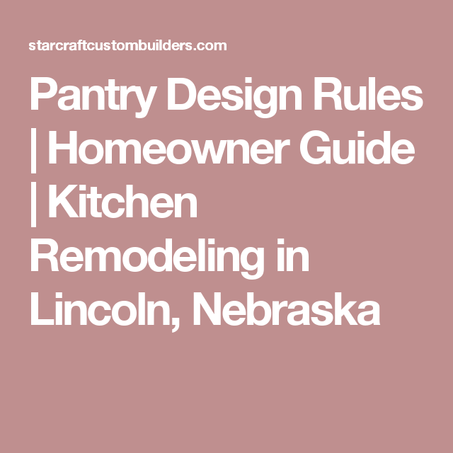 pantry design rules | homeowner guide | kitchen remodeling