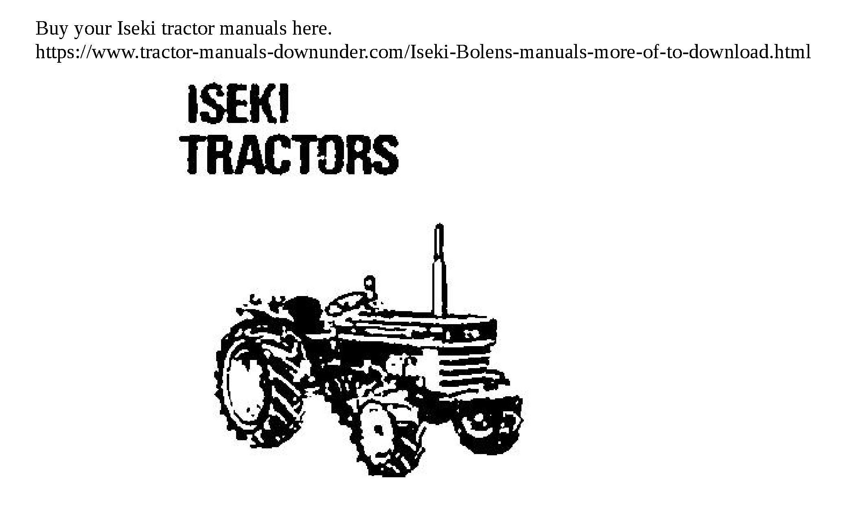 download iseki tractor manuals tractor manuals you can download rh pinterest com iseki 155 tractor manual iseki tractor repair manuals
