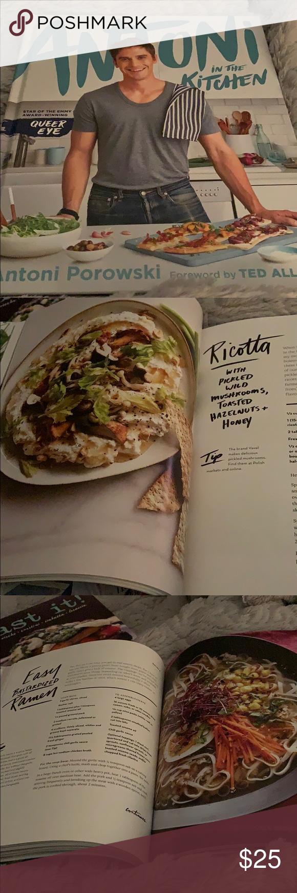 Antoni In The Kitchen By Antoni Porowski In 2020 Kitchen Cookbook Wine Recipes Clothes Design