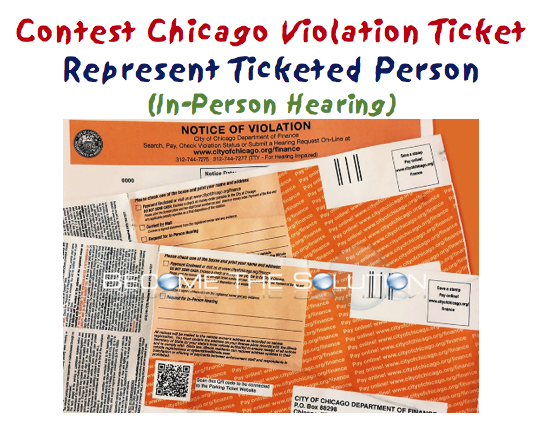 Can You Represent A Person For A Chicago Violation Ticket