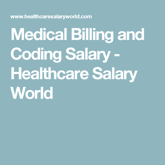 Medical Billing And Coding Salary Healthcare Salary World