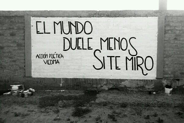 Acción Poética Quote Posters Street Art Quotes Favorite Lyrics