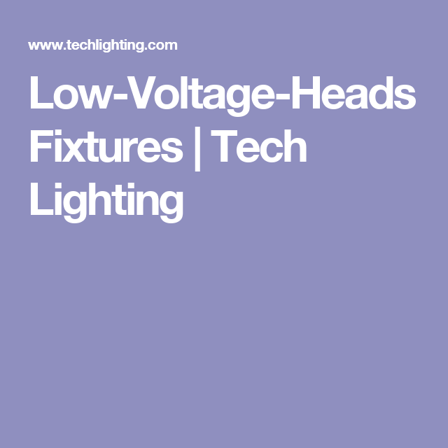Low-Voltage-Heads Fixtures | Tech Lighting