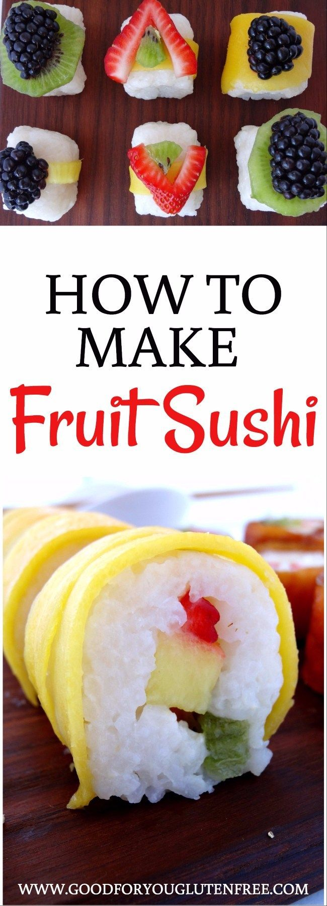 How to Make Gluten-Free Fruit Sushi