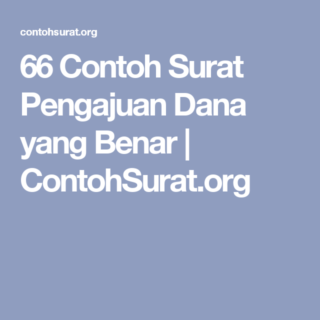 66 Contoh Surat Pengajuan Dana Yang Benar Contohsurat Org
