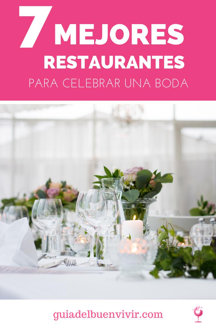 Los 7 Mejores Restaurantes Para Celebrar Una Boda En 2020 Restaurantes Gastronomia Comida Española