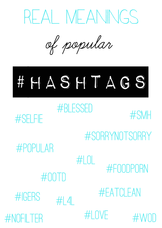 One To Nothin True Meanings Behind Popular Hashtags Popular Hashtags Hashtag Meaning Meant To Be