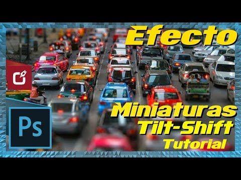 Diseño Grafico Como Hacer Efecto De Miniatura En Photoshop