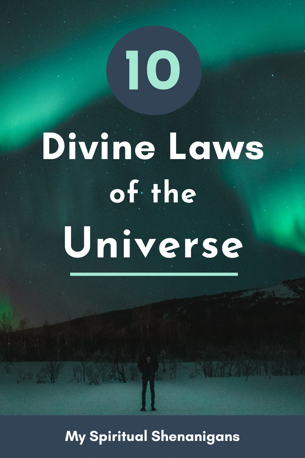 Metaphysics Simplified - 10 Divine Laws of the Universe