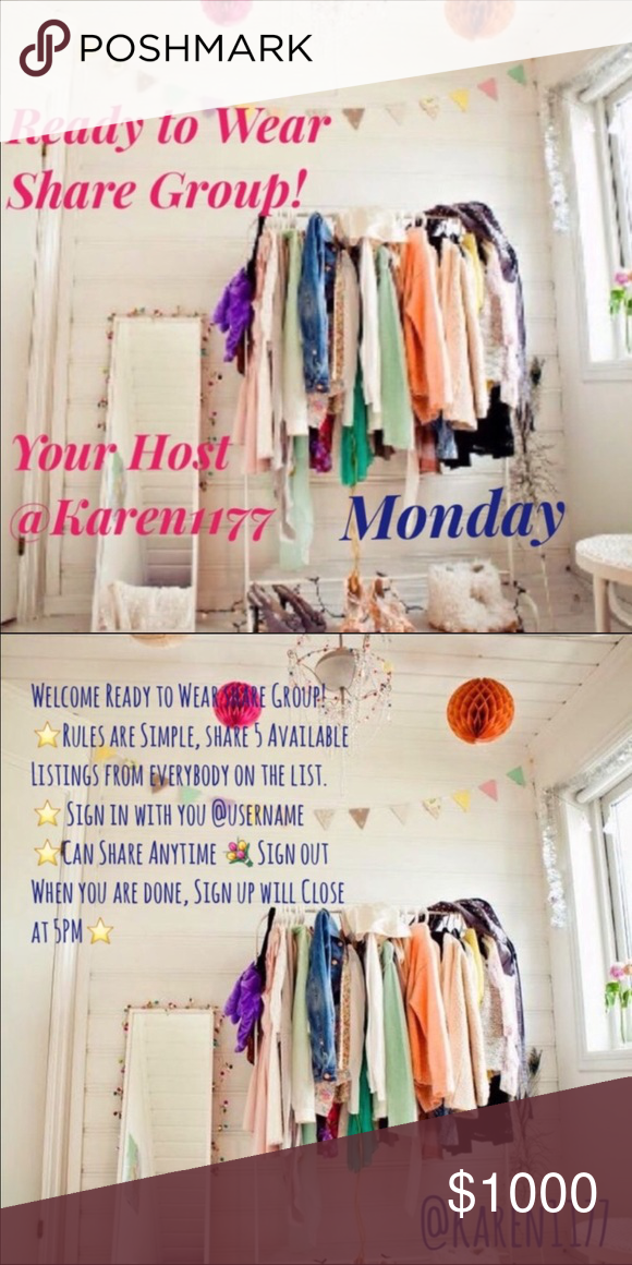 4/3 👗 MONDAY 👗 Sign Up Welcome to 👗Ready to Wear share Group! 👗⭐️Rules are Simple, share 5 Available Listings from everybody on the list. ⭐️ Sign in with you @username ⭐Can Share Anytime 💐 Sign out When you are done, Sign up will Close at 5PM⭐️ ‼️Very Important‼️ ‼️PLEASE PLAY FAIR‼️Share all on the list, those WHO DONT, WILL NOT, be able to Join Again and will be 🚫Blocked🚫 ‼️We all are here want the same thing,  Let's Help each other out 😃🎉  ✨Lets Make some Sales!!✨  💖HAPPY…