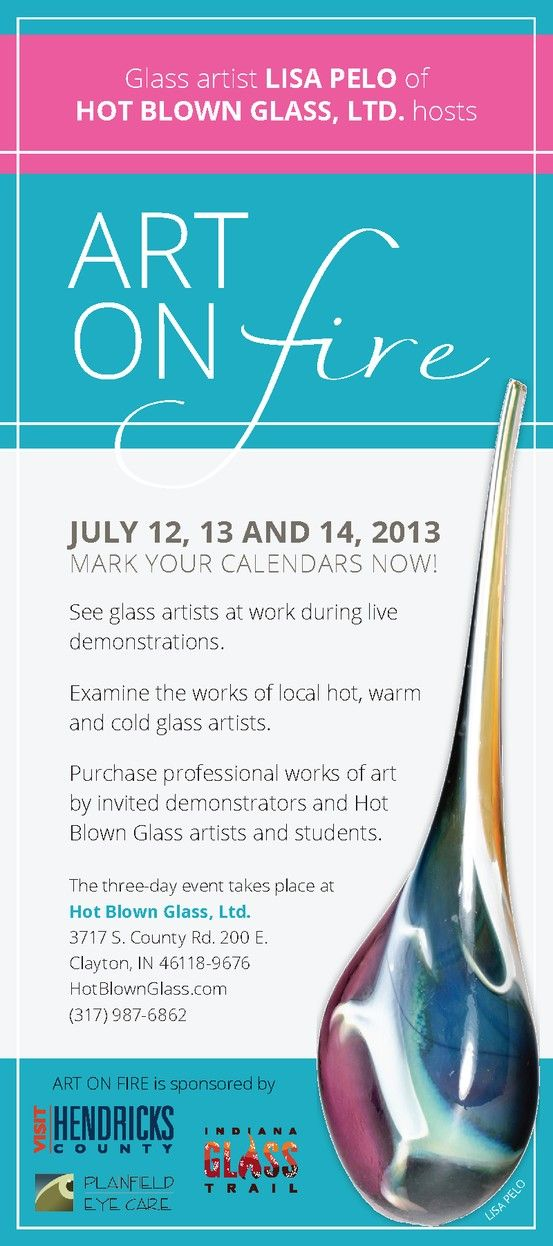See Glass Artists at work during this Art on Fire event.