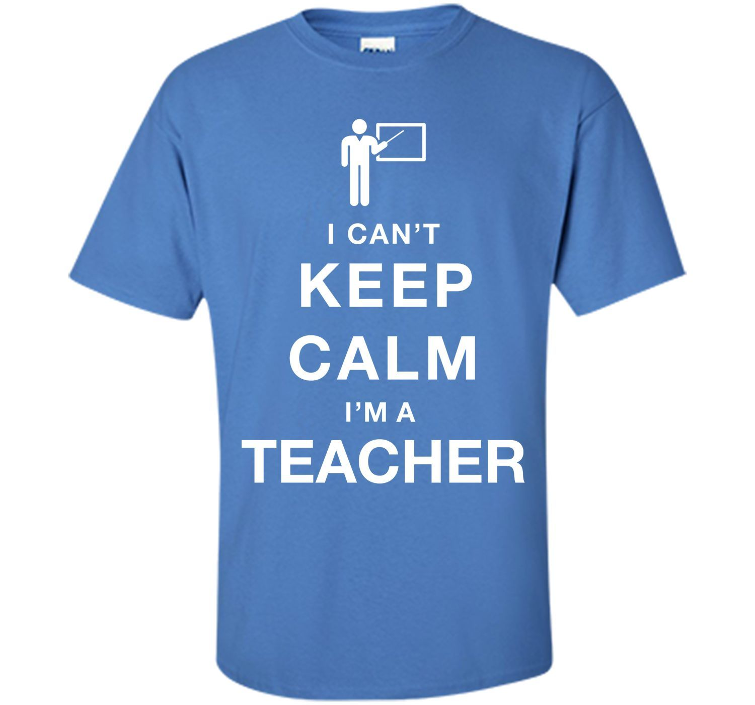 6eb8b7daf I Can't Keep Calm I Am A Teacher T-Shirt | Products | Cupcake t ...