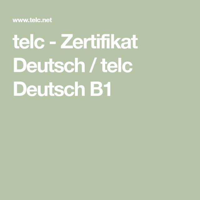Telc Zertifikat Deutsch Telc Deutsch B1 Ideas Pinterest